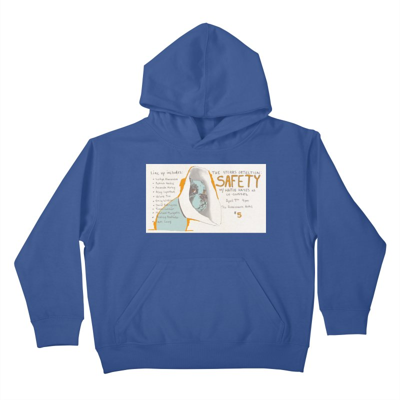 The Storrs Objection: Safety Kids Pullover Hoody by PEP's Artist Shop
