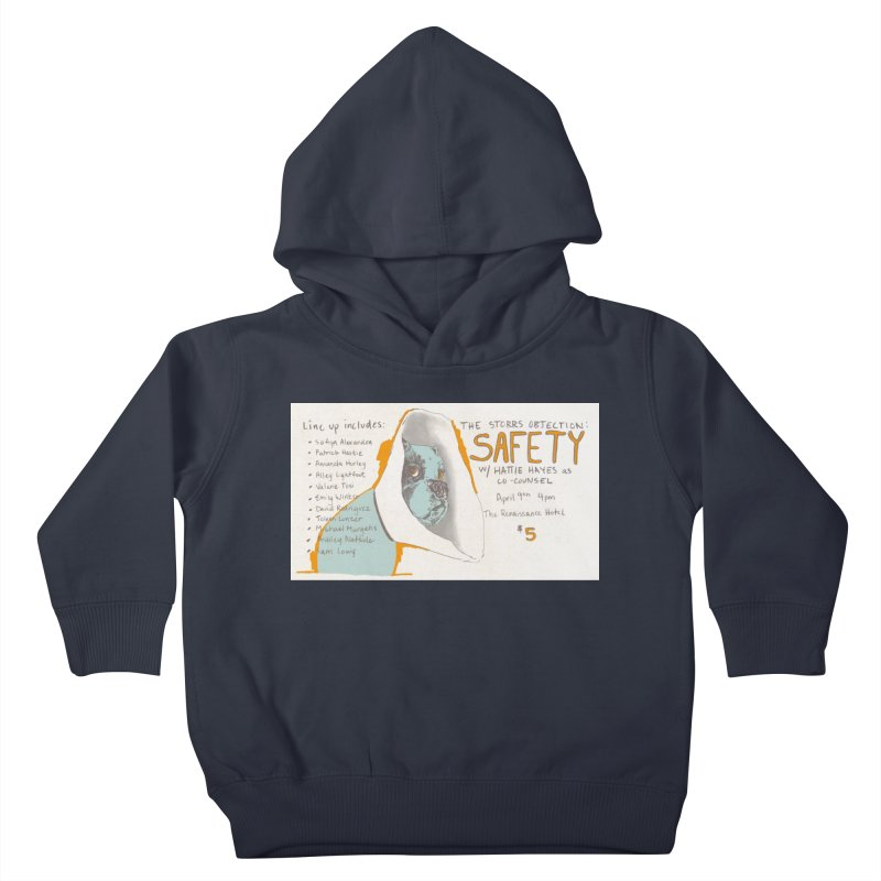 The Storrs Objection: Safety Kids Toddler Pullover Hoody by PEP's Artist Shop