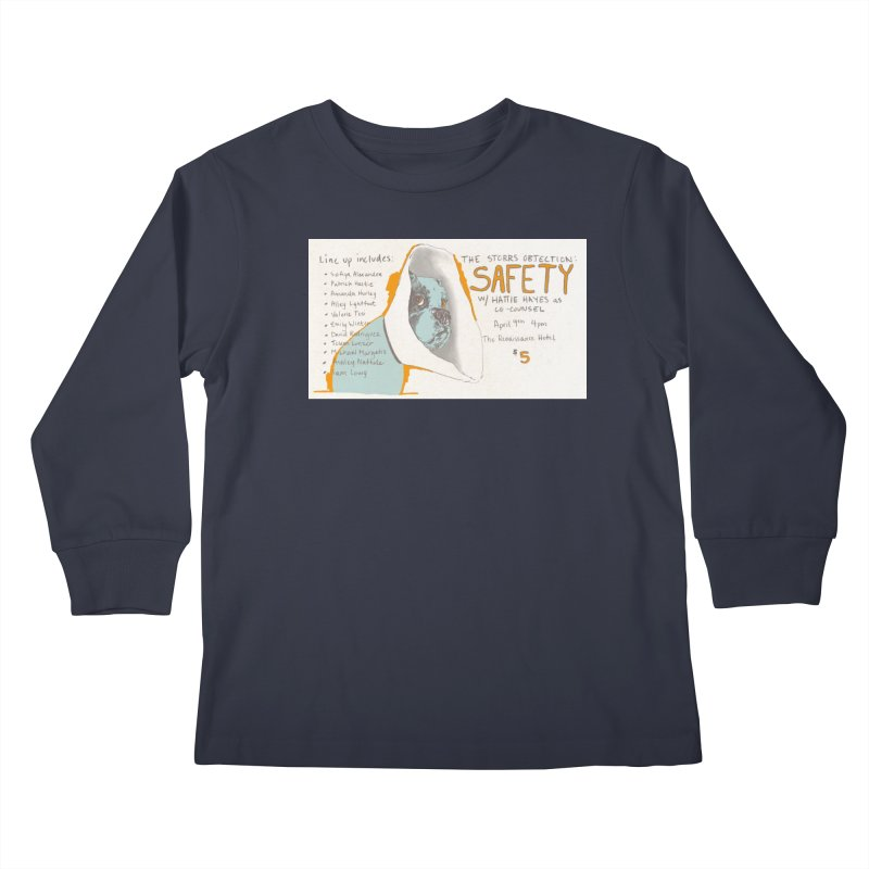 The Storrs Objection: Safety Kids Longsleeve T-Shirt by PEP's Artist Shop