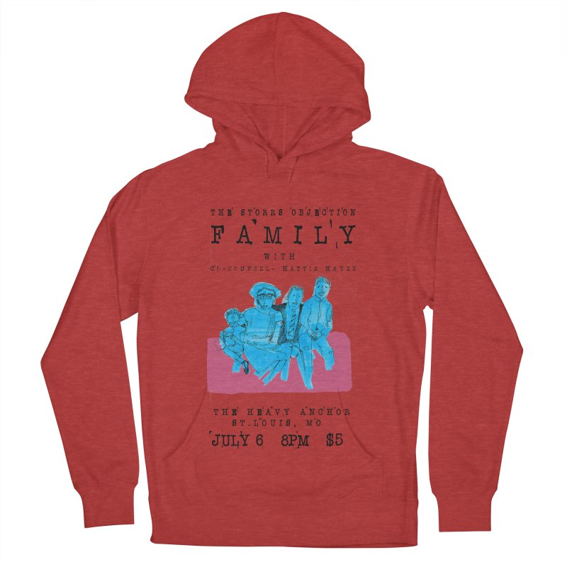 The Storrs Objection: Family Women's French Terry Pullover Hoody by PEP's Artist Shop