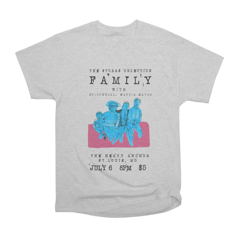 The Storrs Objection: Family Women's Classic Unisex T-Shirt by PEP's Artist Shop
