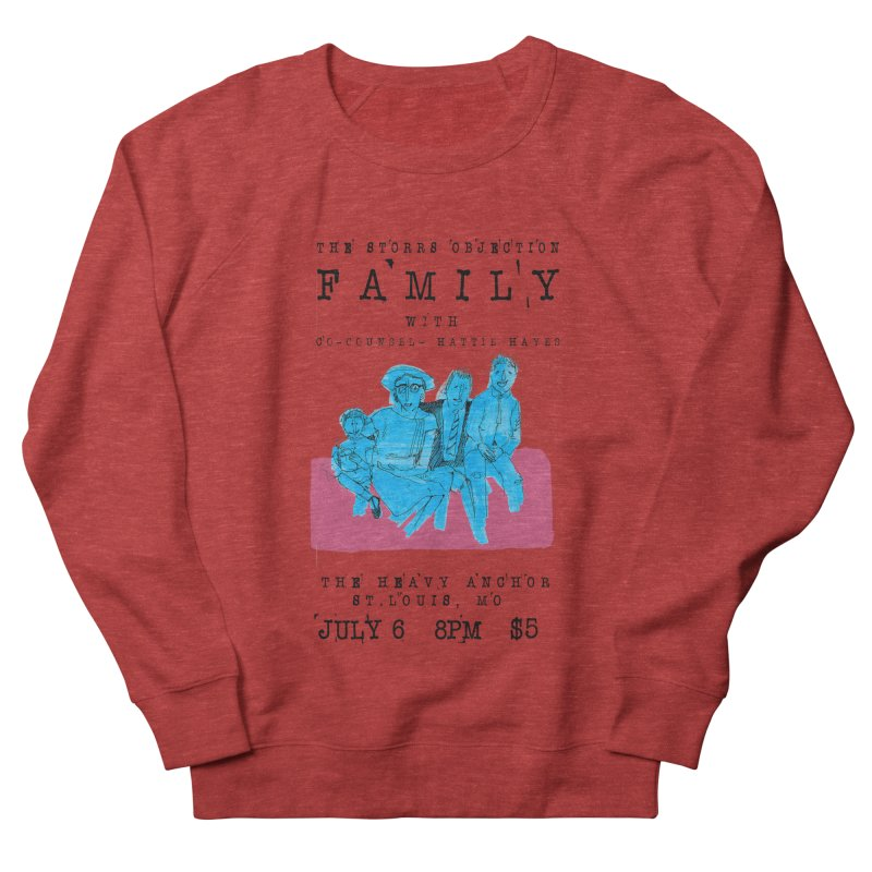 The Storrs Objection: Family Women's Sweatshirt by PEP's Artist Shop