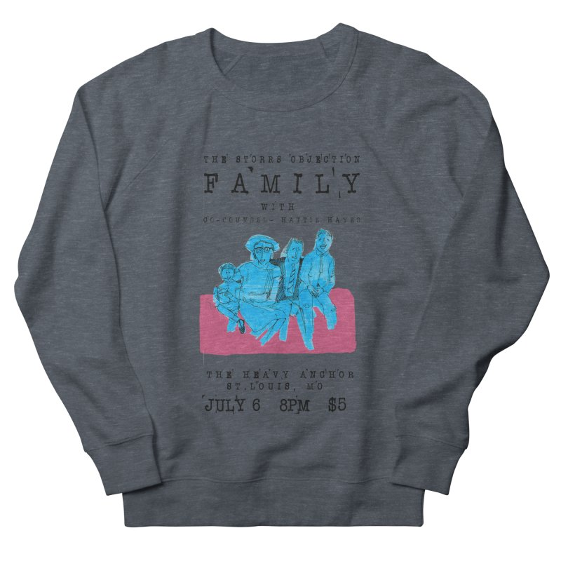 The Storrs Objection: Family Men's Sweatshirt by PEP's Artist Shop