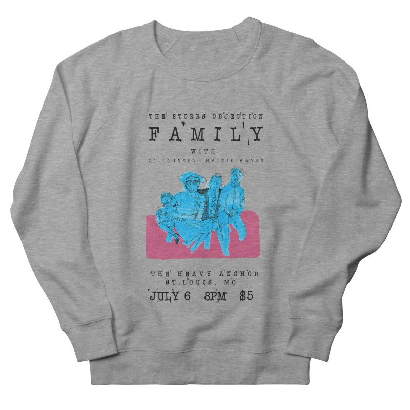 The Storrs Objection: Family Men's French Terry Sweatshirt by PEP's Artist Shop