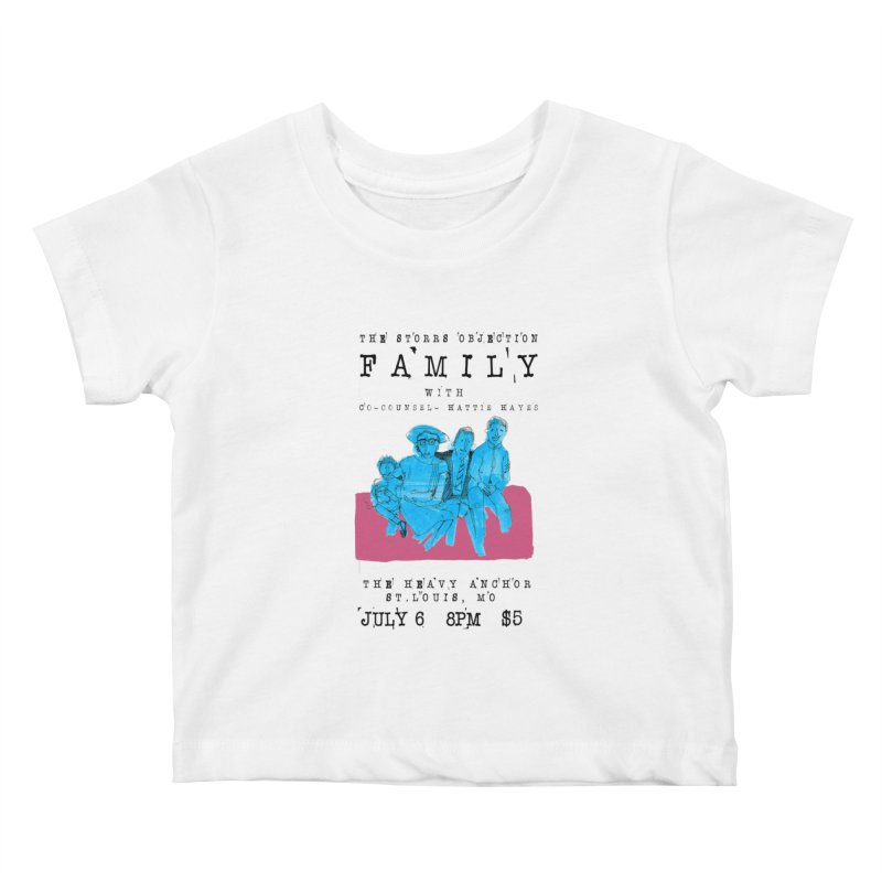 The Storrs Objection: Family Kids Baby T-Shirt by PEP's Artist Shop