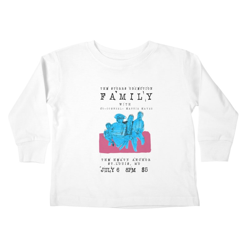 The Storrs Objection: Family Kids Toddler Longsleeve T-Shirt by PEP's Artist Shop