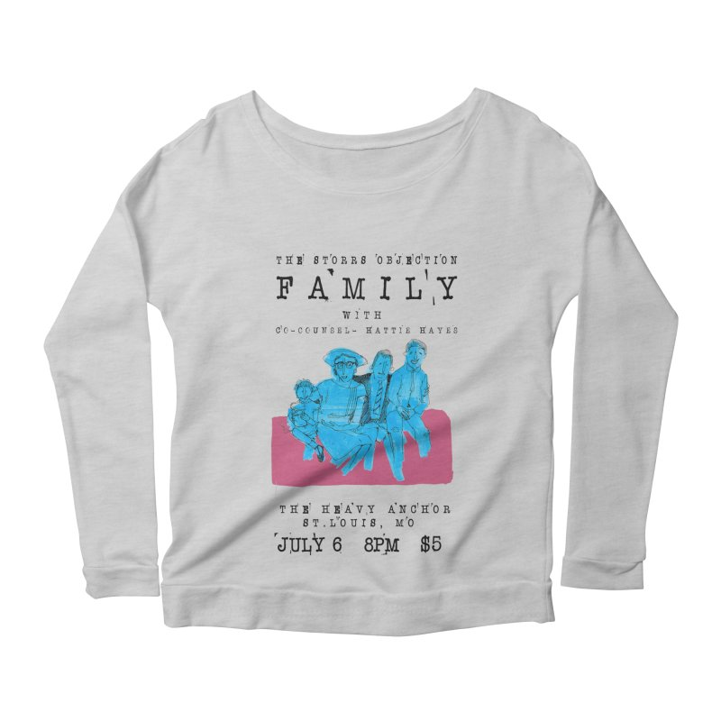 The Storrs Objection: Family Women's Scoop Neck Longsleeve T-Shirt by PEP's Artist Shop