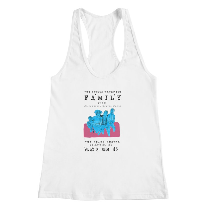 The Storrs Objection: Family Women's Racerback Tank by PEP's Artist Shop