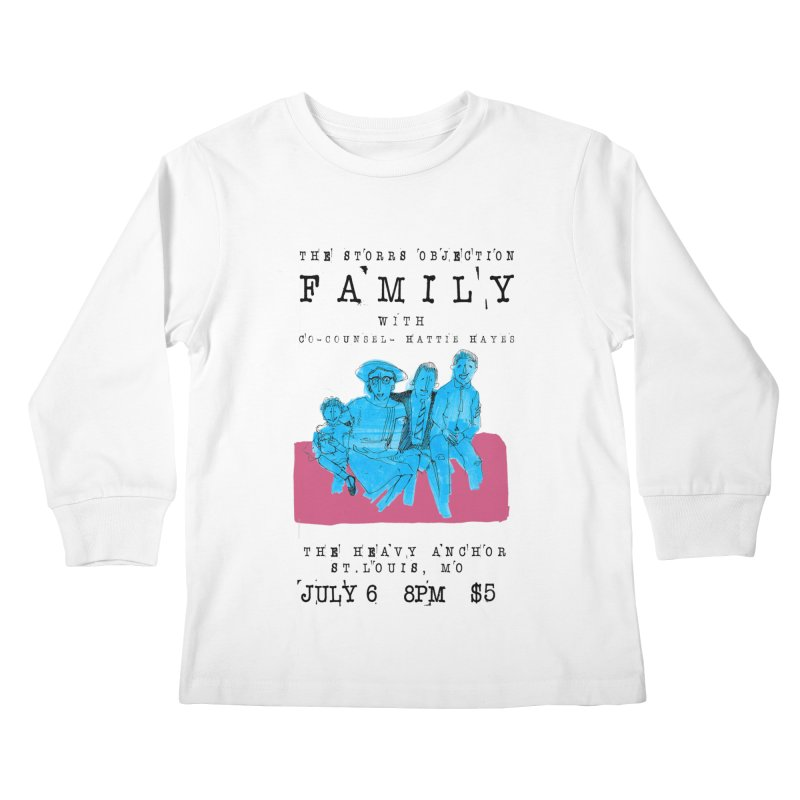The Storrs Objection: Family Kids Longsleeve T-Shirt by PEP's Artist Shop