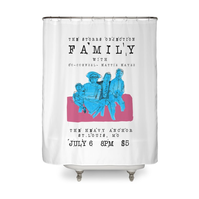 The Storrs Objection: Family Home Shower Curtain by PEP's Artist Shop