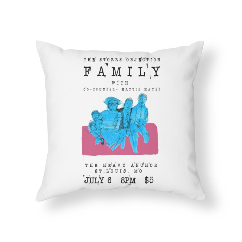The Storrs Objection: Family Home Throw Pillow by PEP's Artist Shop