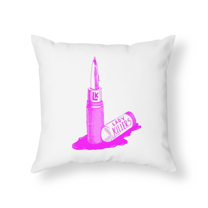 Ladykillers Logo (Princess Edit) Home Throw Pillow by PEP's Artist Shop