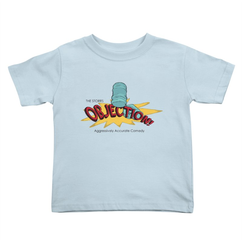 The Storrs Objection Kids Toddler T-Shirt by PEP's Artist Shop