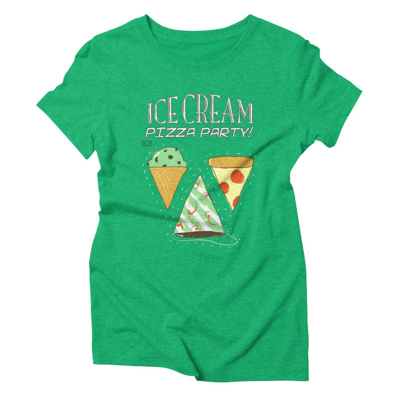 Ice Cream Pizza Party! Women's Triblend T-Shirt by PLOY by NomadSlim