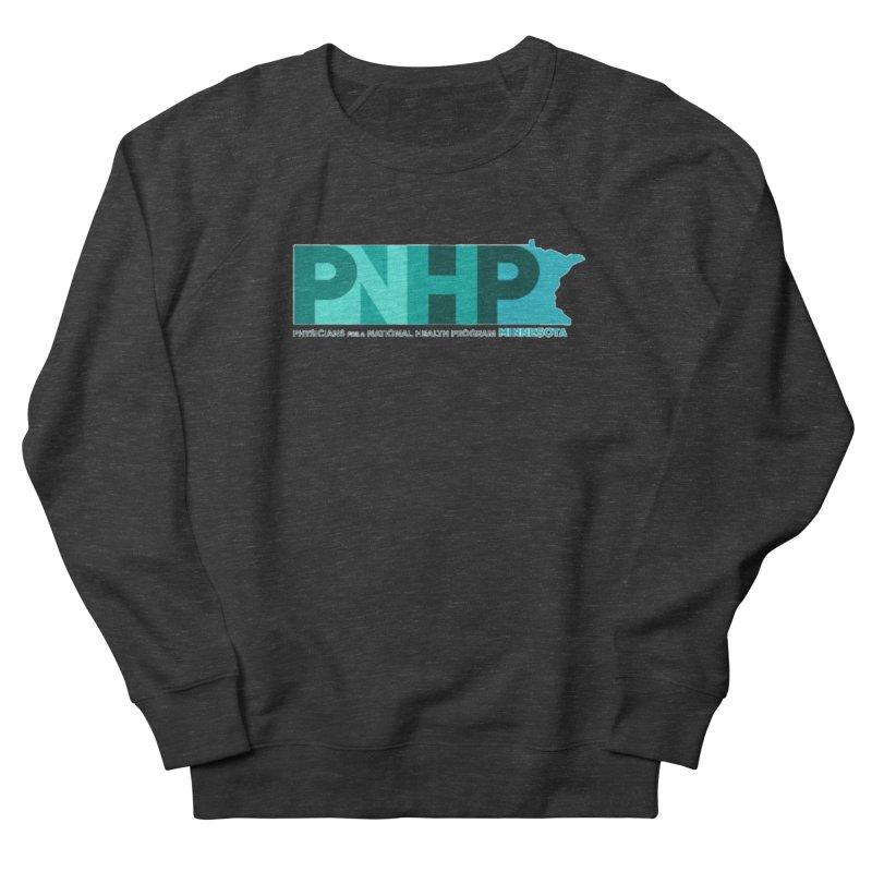 PNHP Minnesota Women's Sweatshirt by PNHPMinnesota's Artist Shop