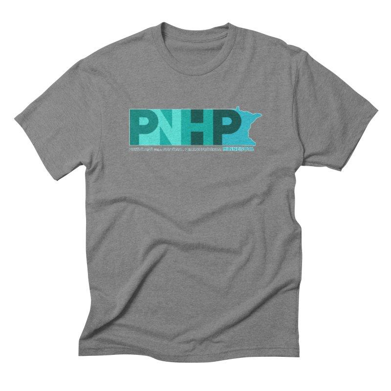 PNHP Minnesota Men's T-Shirt by PNHPMinnesota's Artist Shop