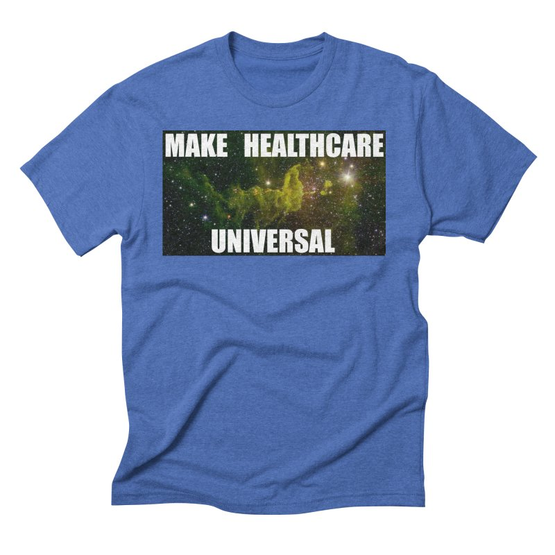 Make Healthcare Universal Men's T-Shirt by PNHPMinnesota's Artist Shop