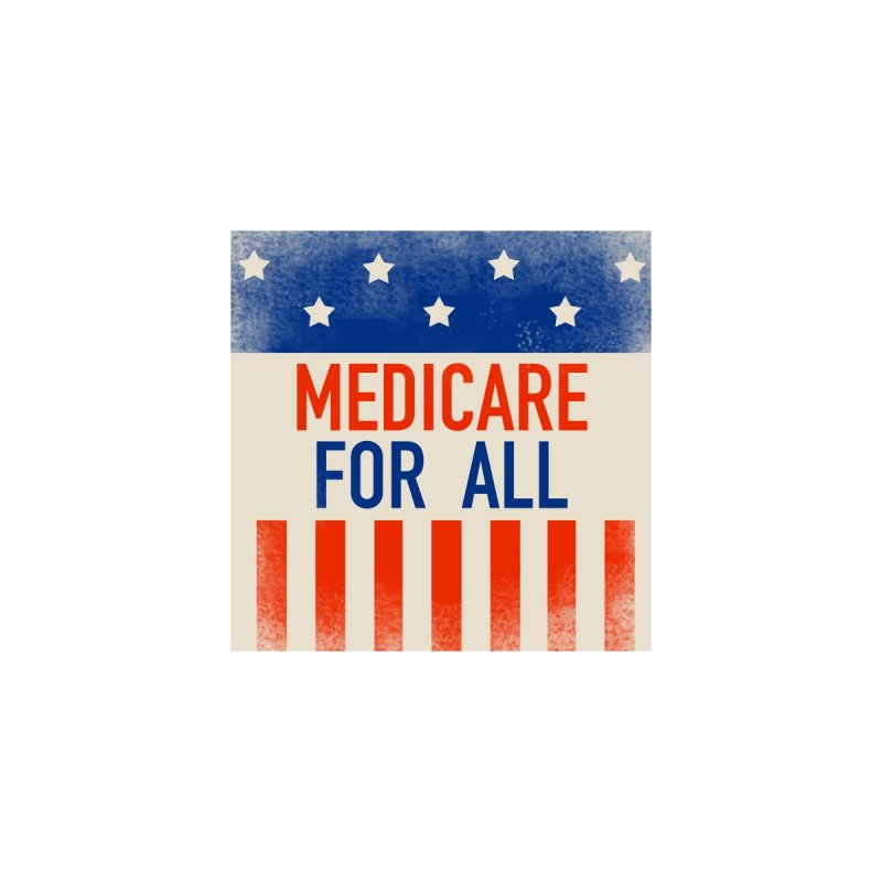 Medicare for All Accessory Accessories Bag by PNHPMinnesota's Artist Shop