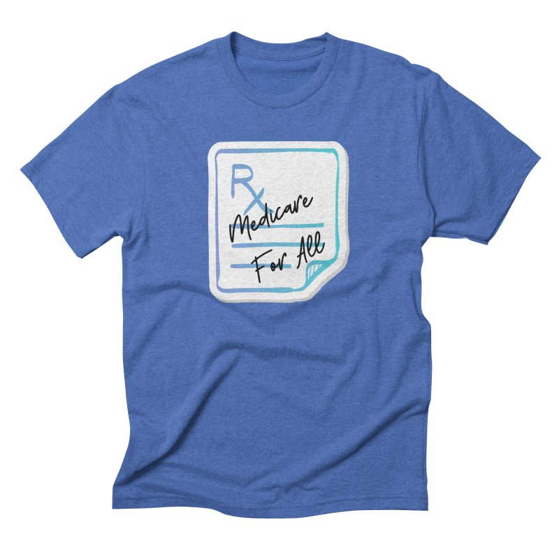 Prescription: Medicare For All Men's T-Shirt by PNHPMinnesota's Artist Shop