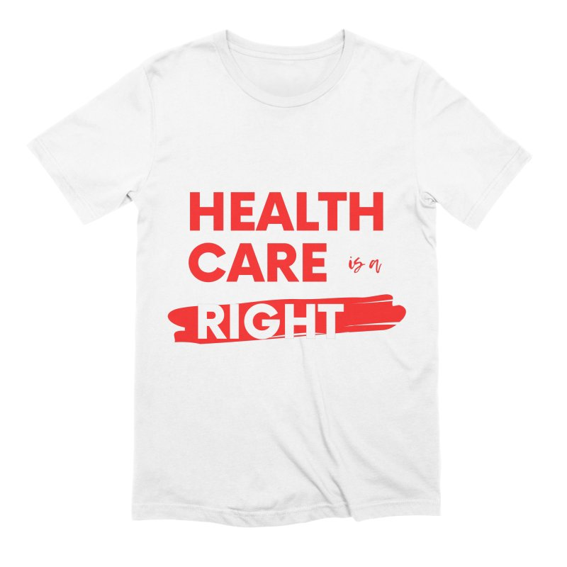 Health Care is a Right Men's T-Shirt by PNHPMinnesota's Artist Shop