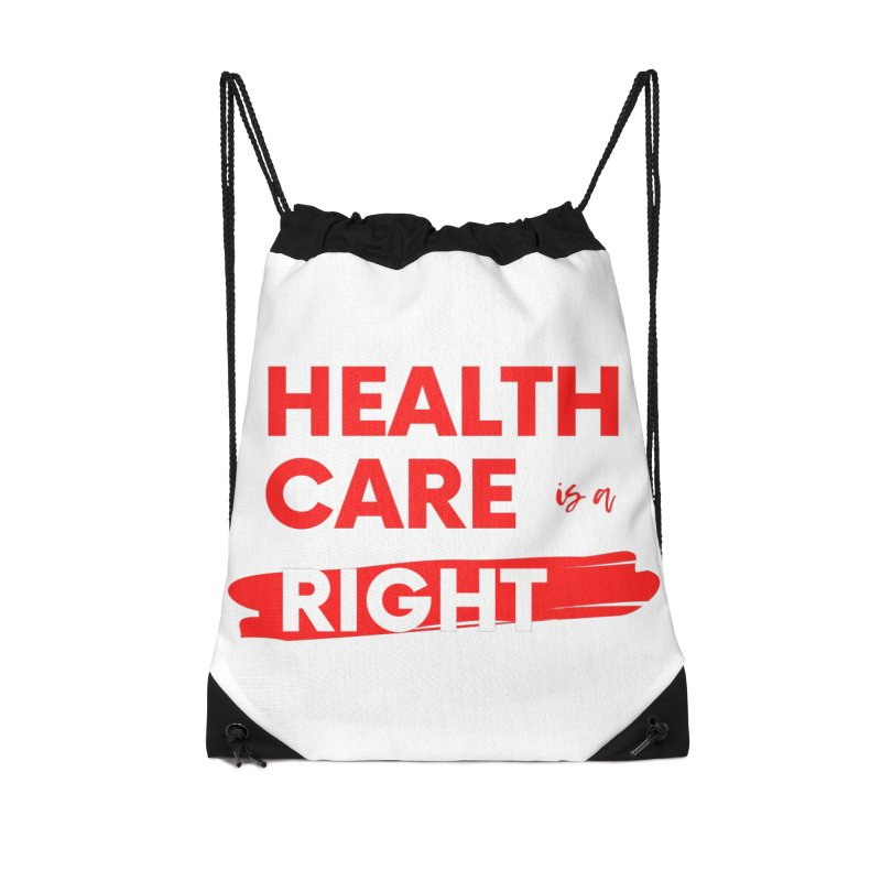Health Care is a Right Accessories Bag by PNHPMinnesota's Artist Shop