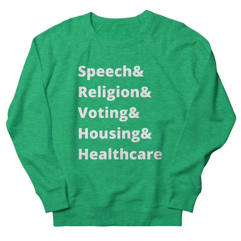 List of Rights in White Women's Sweatshirt by PNHPMinnesota's Artist Shop