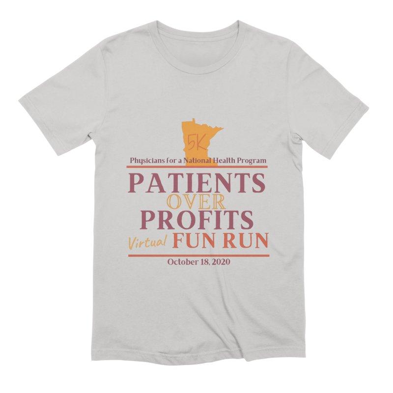 Patients Over Profits Virtual Fun Run Men's T-Shirt by PNHPMinnesota's Artist Shop