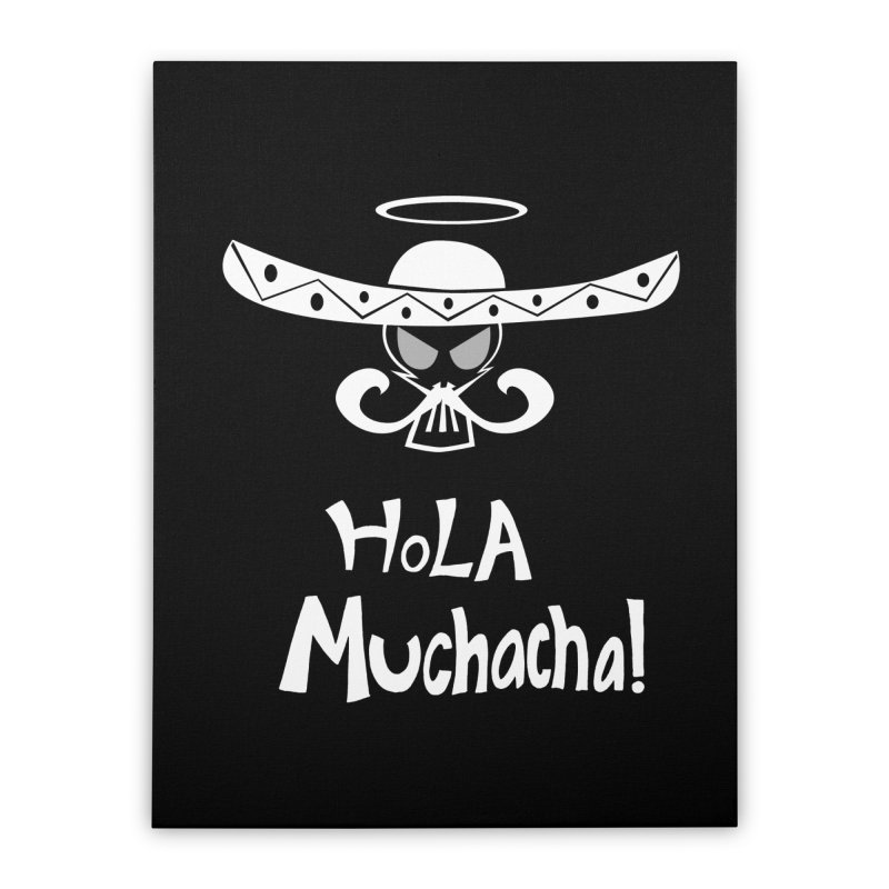Hola CHA CHA! Home Stretched Canvas by POP COLOR BOT