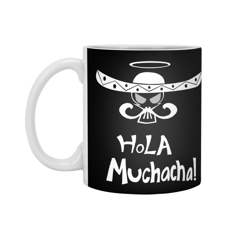 Hola CHA CHA! Accessories Mug by POP COLOR BOT