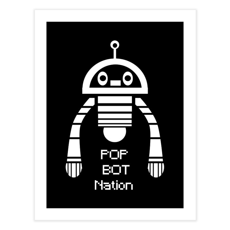 POP BOT NATION   by POP COLOR BOT