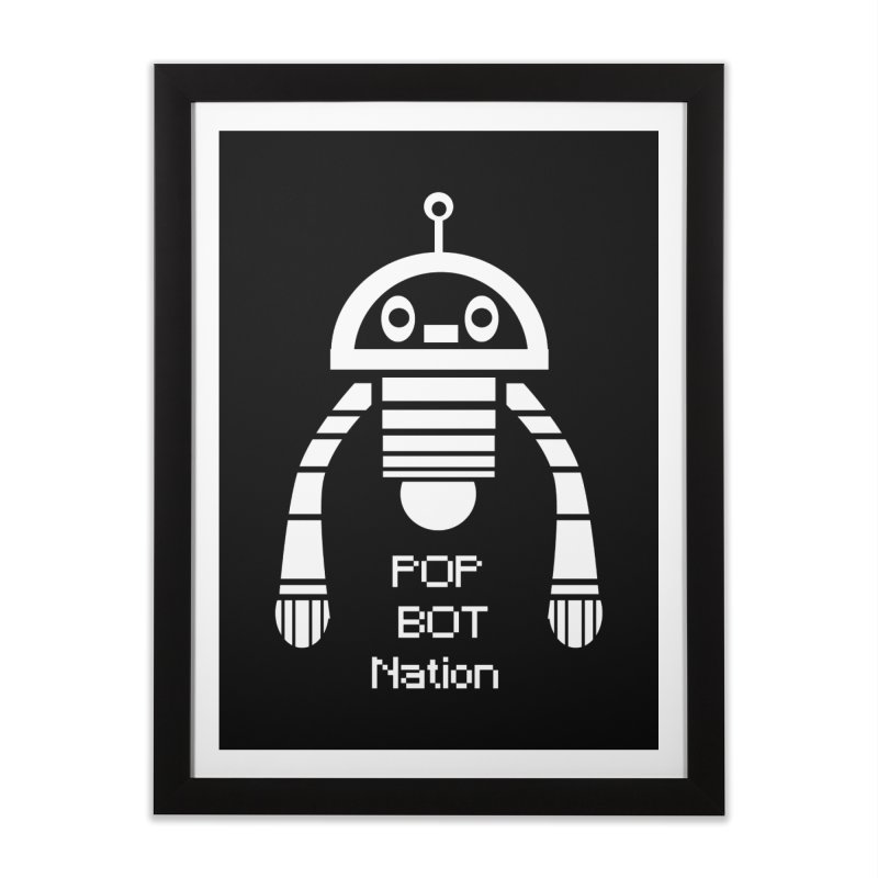POP BOT NATION Home Framed Fine Art Print by POP COLOR BOT