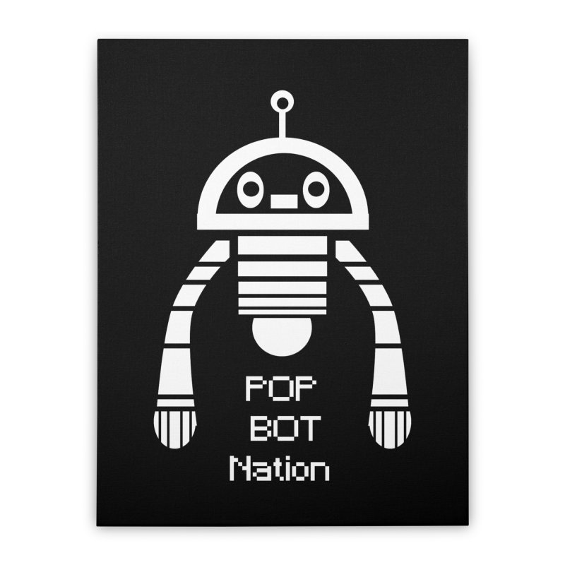 POP BOT NATION Home Stretched Canvas by POP COLOR BOT