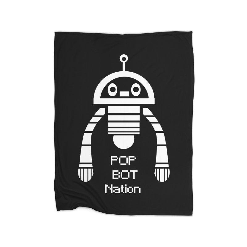 POP BOT NATION Home Blanket by POP COLOR BOT