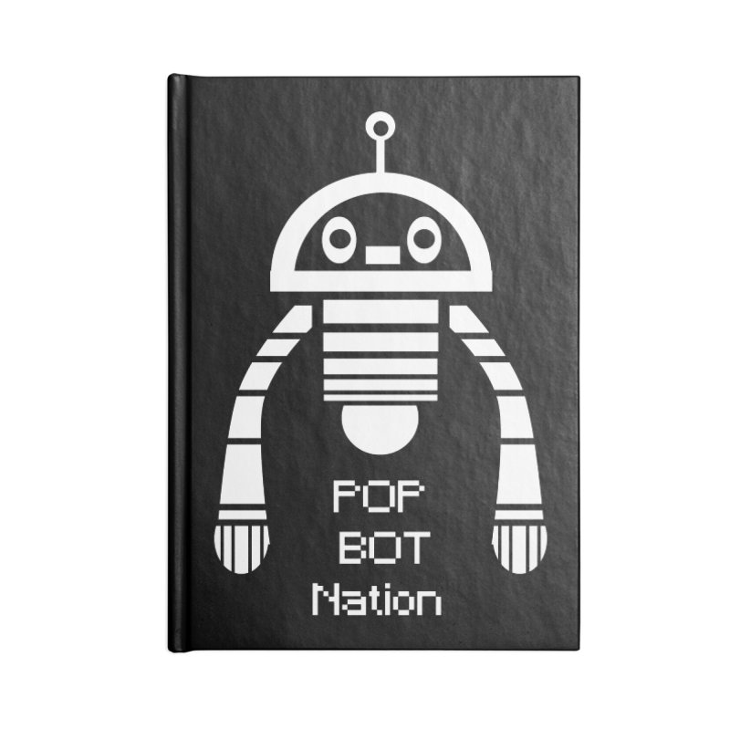 POP BOT NATION Accessories Notebook by POP COLOR BOT