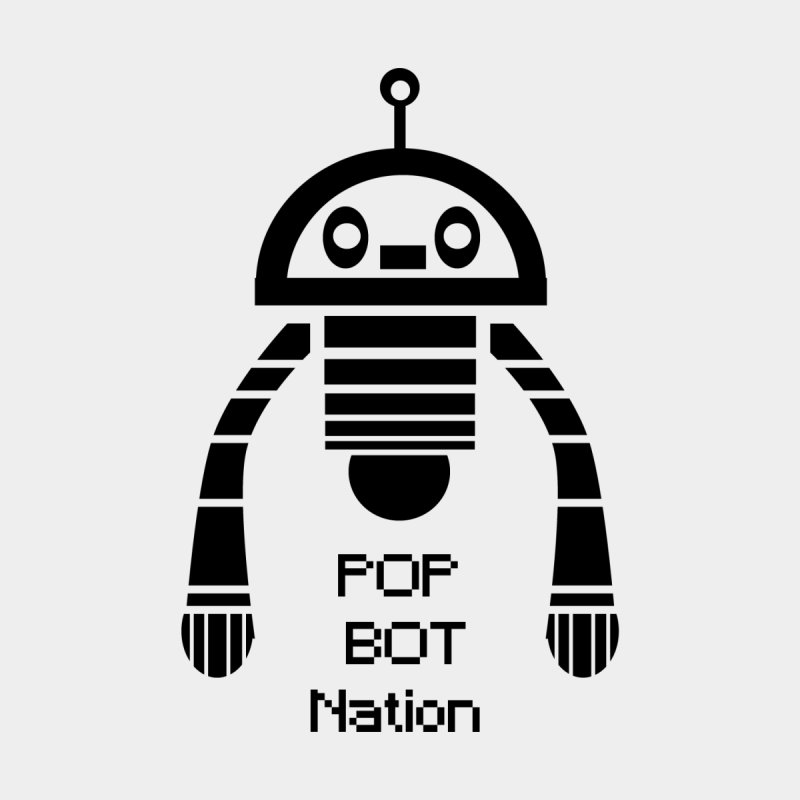 DARK BOT NATION None  by POP COLOR BOT