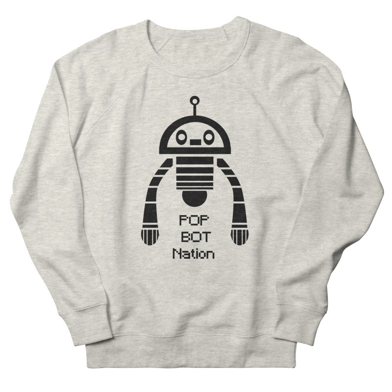 DARK BOT NATION Women's French Terry Sweatshirt by POP COLOR BOT