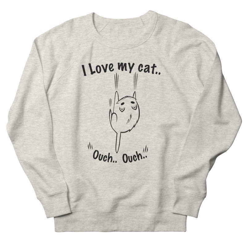 Kitty Love Ouch.. Men's French Terry Sweatshirt by POP COLOR BOT