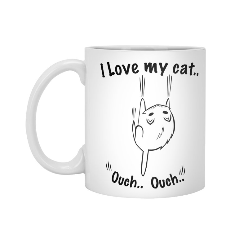 Kitty Love Ouch.. Accessories Mug by POP COLOR BOT