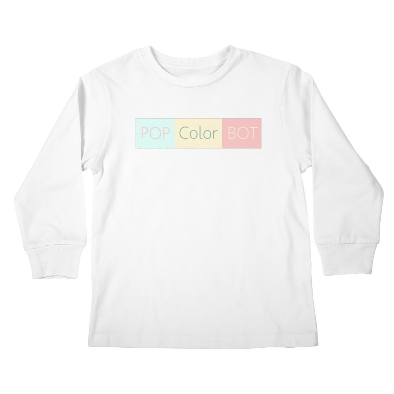 POP COLOR BOT Kids Longsleeve T-Shirt by POP COLOR BOT
