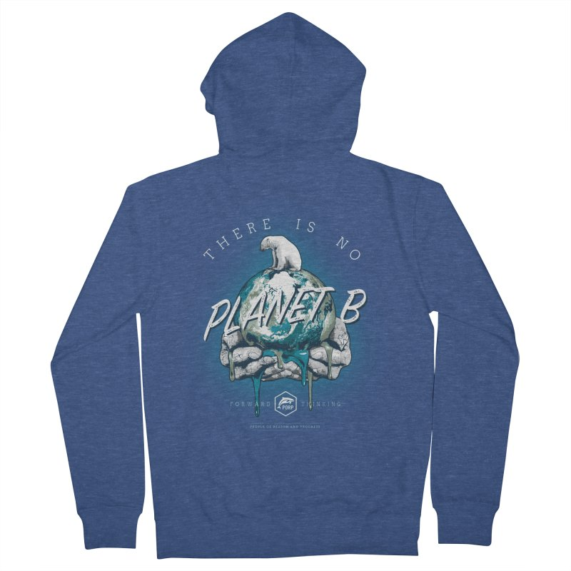 There is no PLANET B Men's French Terry Zip-Up Hoody by PORPMerch's Artist Shop