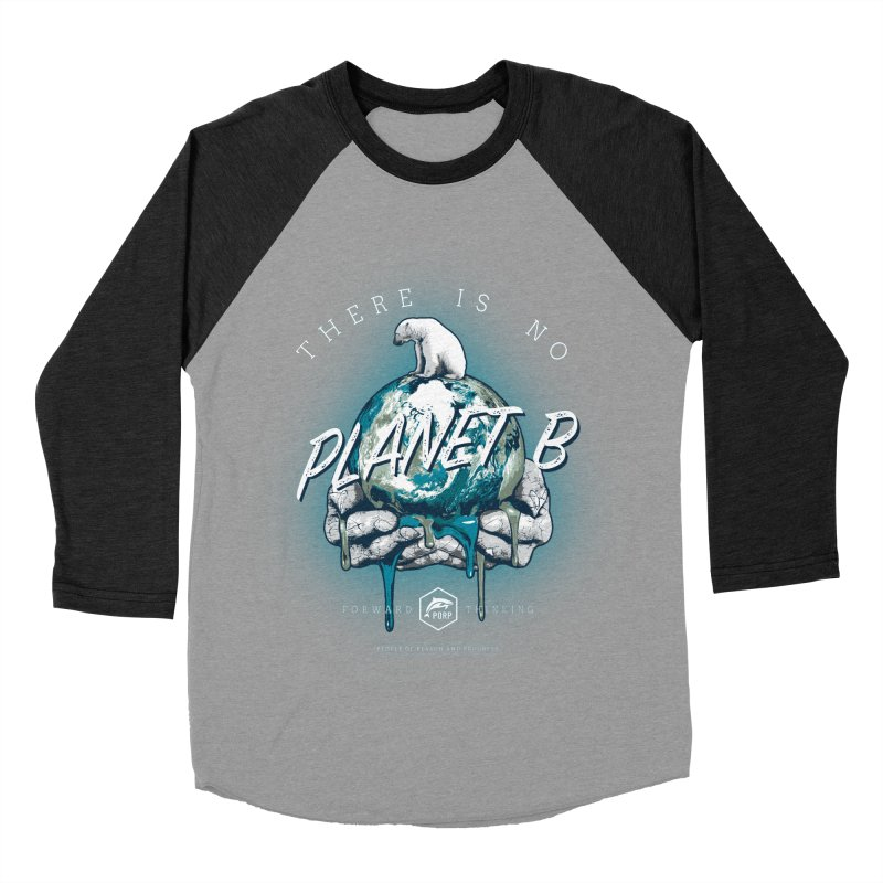 There is no PLANET B Men's Baseball Triblend Longsleeve T-Shirt by PORPMerch's Artist Shop