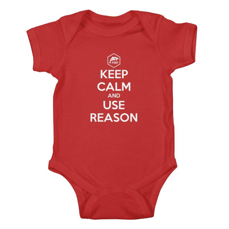 Keep Calm and Use Reason Kids Baby Bodysuit by PORPMerch's Artist Shop