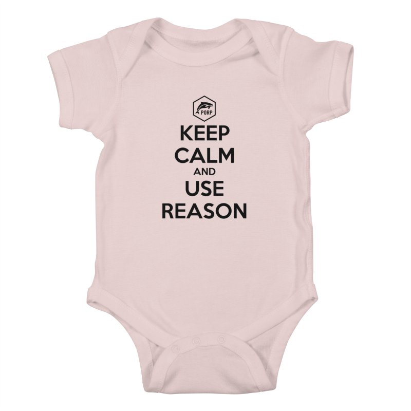 Keep Calm and Use Reason on Lights Kids Baby Bodysuit by PORPMerch's Artist Shop
