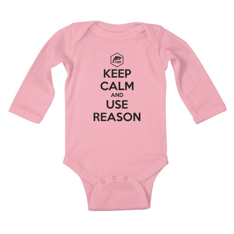 Keep Calm and Use Reason on Lights Kids Baby Longsleeve Bodysuit by PORPMerch's Artist Shop