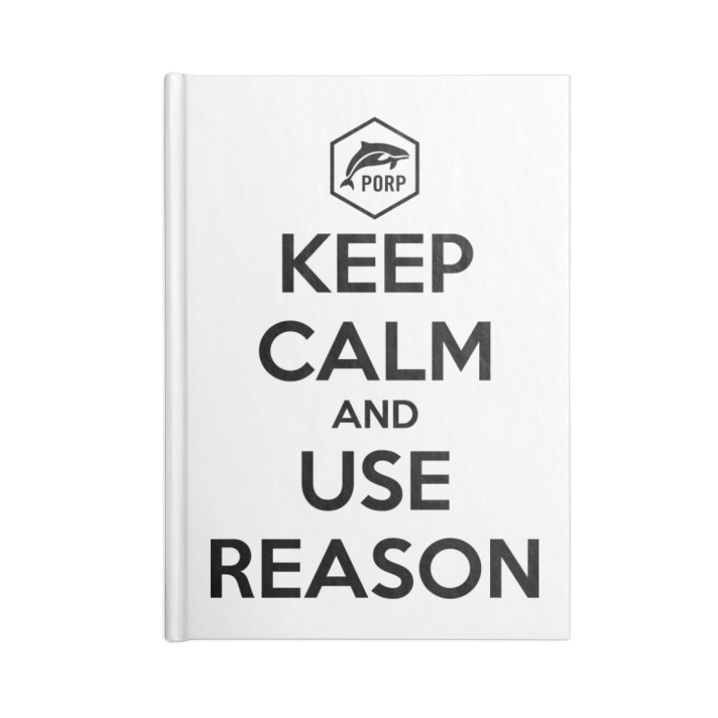Keep Calm and Use Reason on Lights Accessories Notebook by PORPMerch's Artist Shop