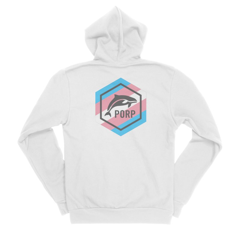 PORP Trans Pride Women's Sponge Fleece Zip-Up Hoody by PORPMerch's Artist Shop