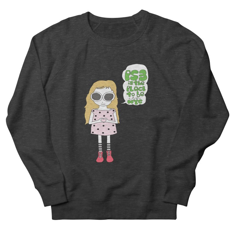 PS3 GIRL Men's French Terry Sweatshirt by PS3: Charrette School