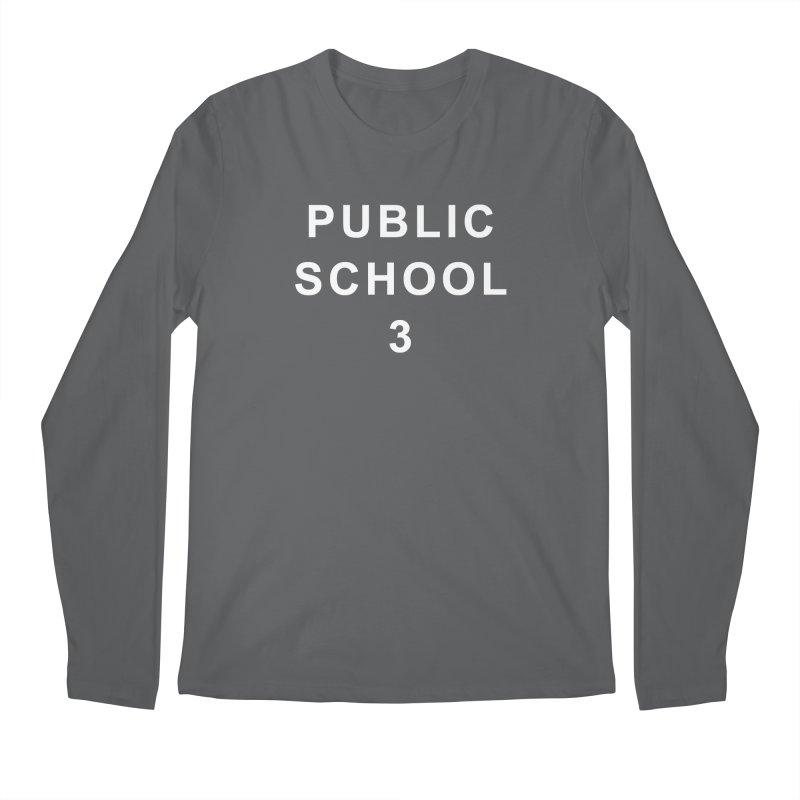 """PS3 Tee, """"Public School"""" white letters Men's Regular Longsleeve T-Shirt by PS3: Charrette School"""