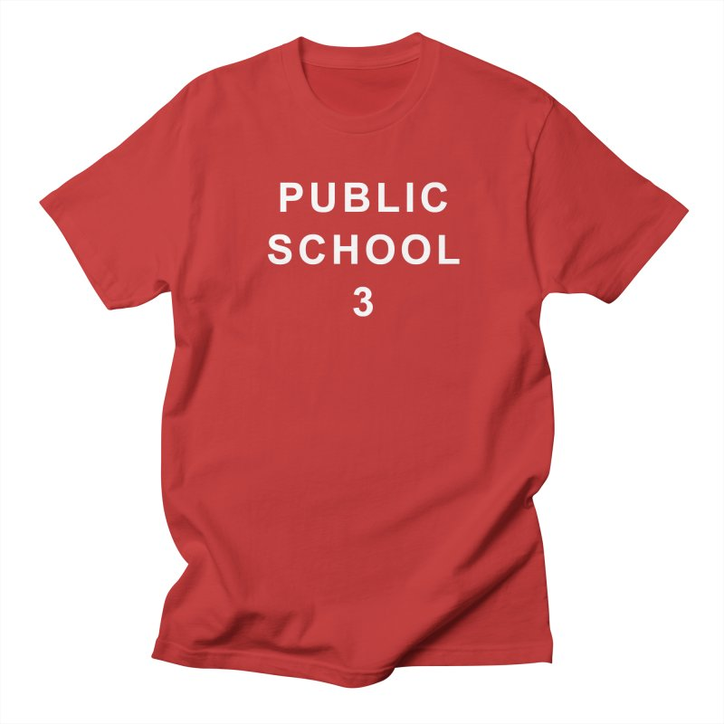 """PS3 Tee, """"Public School"""" white letters Women's Regular Unisex T-Shirt by PS3: Charrette School"""