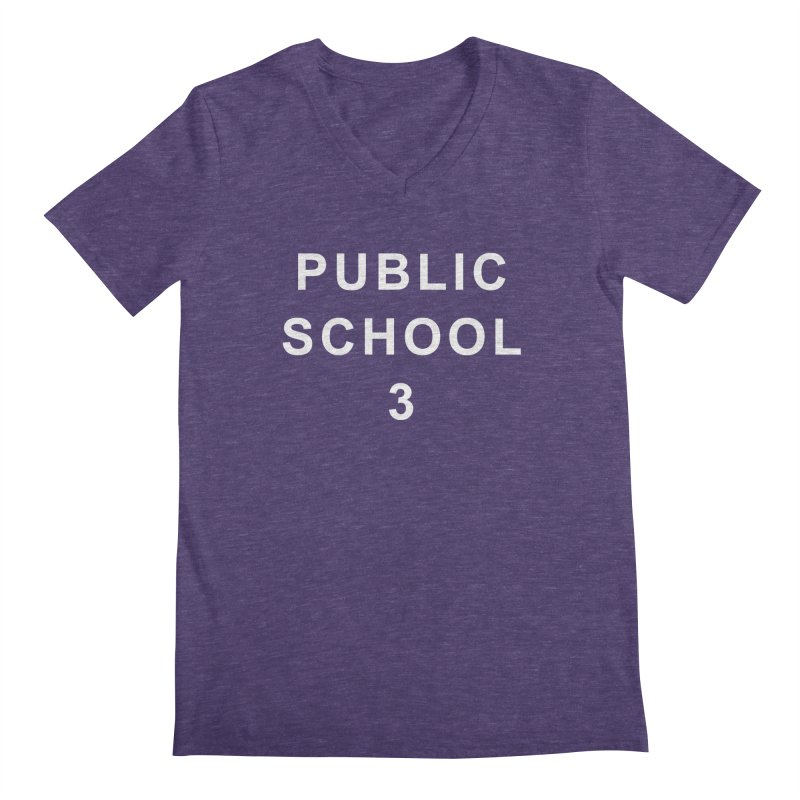 "PS3 Tee, ""Public School"" white letters Men's Regular V-Neck by PS3: Charrette School"
